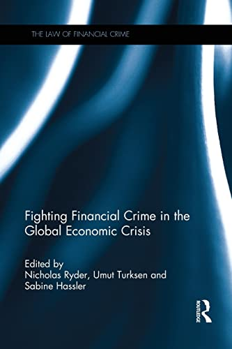 fighting-financial-crime-in-the-global-economic-crisis-law-of-financial-crime
