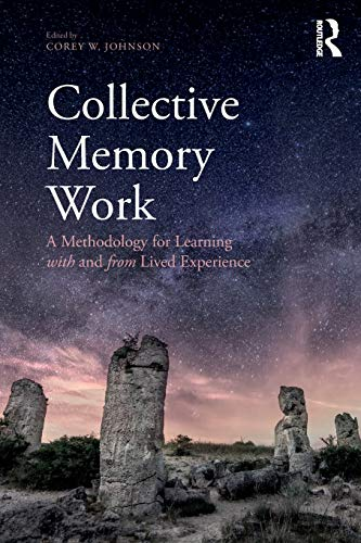 collective-memory-work-a-methodology-for-learning-with-and-from-lived-experience