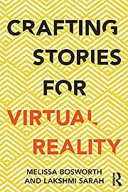 Crafting Stories for Virtual Reality av…