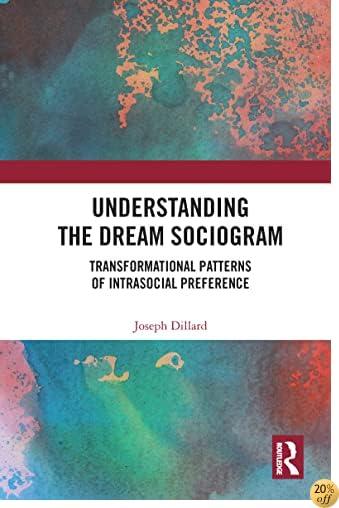 Understanding the Dream Sociogram: Transformational Patterns of Intrasocial Preference