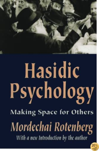 THasidic Psychology: Making Space for Others