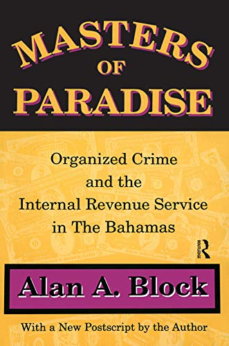 masters-of-paradise-organised-crime-and-the-internal-revenue-service-in-the-bahamas
