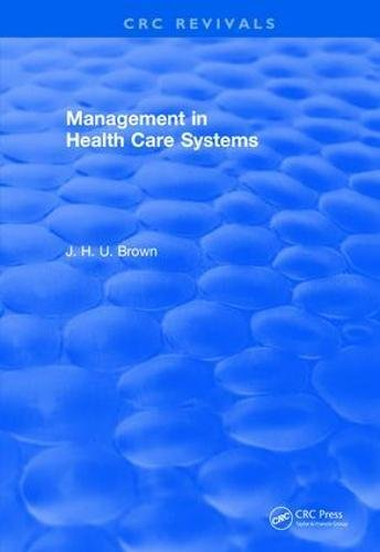 management-in-health-care-systems-1984-crc-press-revivals