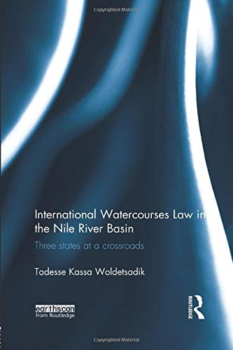 international-watercourses-law-in-the-nile-river-basin-three-states-at-a-crossroads