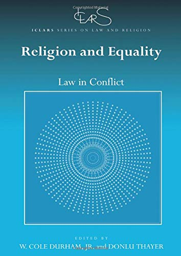 religion-and-equality-law-in-conflict-iclars-series-on-law-and-religion