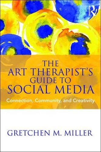 the-art-therapists-guide-to-social-media-connection-community-and-creativity