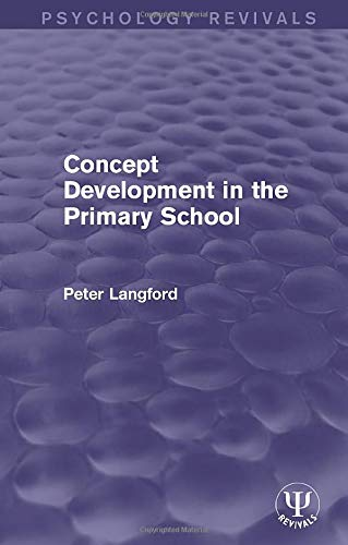 concept-development-in-the-primary-school-psychology-revivals