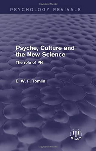 psyche-culture-and-the-new-science-the-role-of-pn-psychology-revivals
