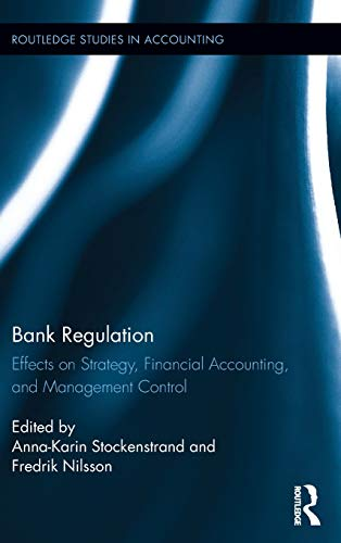 bank-regulation-effects-on-strategy-financial-accounting-and-management-control-routledge-studies-in-accounting