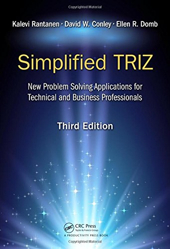 simplified-triz-new-problem-solving-applications-for-technical-and-business-professionals-3rd-edition
