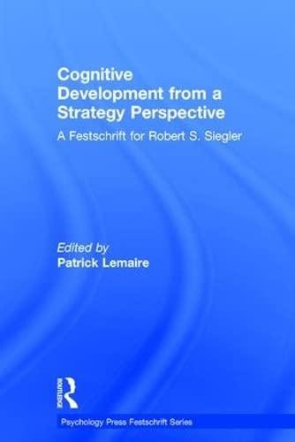 cognitive-development-from-a-strategy-perspective-a-festschrift-for-robert-siegler-psychology-press-festschrift-series