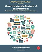 Understanding the Business of Entertainment:…