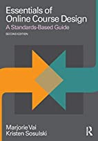 Essentials of Online Course Design: A…