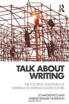 Talk about Writing: The Tutoring Strategies…
