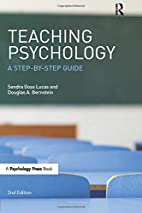 Teaching Psychology: A Step-By-Step Guide,…