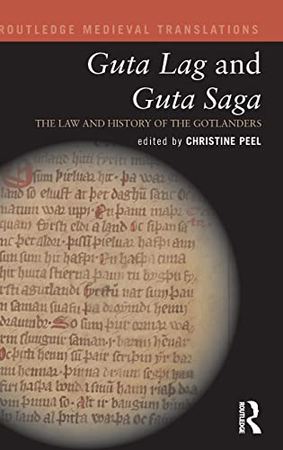 guta-lag-and-guta-saga-the-law-and-history-of-the-gotlanders-routledge-medieval-translations