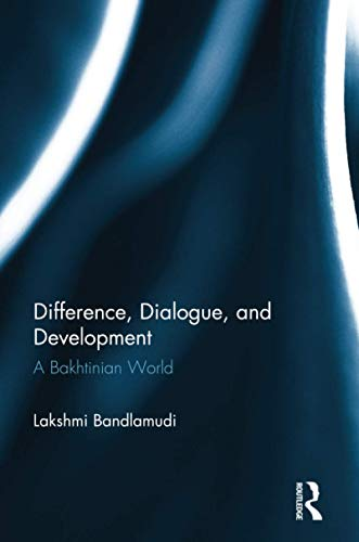 difference-dialogue-and-development-a-bakhtinian-world