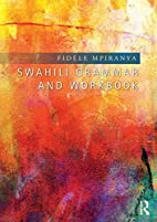 Swahili grammar and workbook by Fidèle…