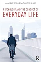 Psychology and the Conduct of Everyday Life…