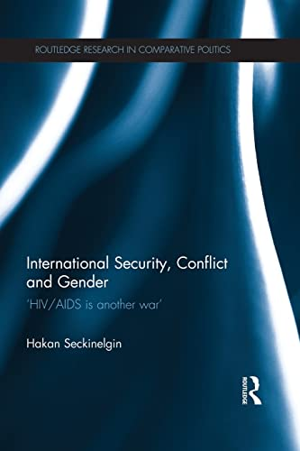 international-security-conflict-and-gender-hiv-aids-is-another-war