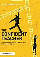 The Confident Teacher: Developing successful…