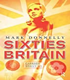 Sixties Britain: Culture, Society and…