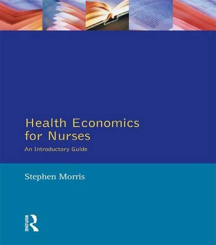 health-economics-for-nurses-intro-guide-prentice-hall-nursing-series