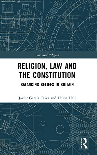 religion-law-and-the-constitution-balancing-beliefs-in-britain-law-and-religion