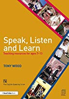 Speak, Listen and Learn: Teaching resources…