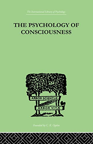 the-psychology-of-consciousness-international-library-of-psychology
