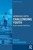 Working with Challenging Youth: Seven…