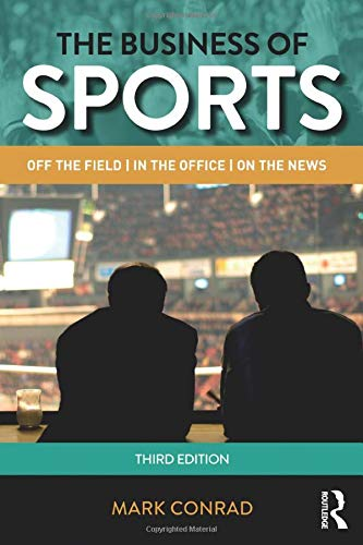 the-business-of-sports-off-the-field-in-the-office-on-the-news-routledge-communication