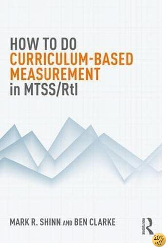 How to do Curriculum-Based Measurement in MTSS/RtI