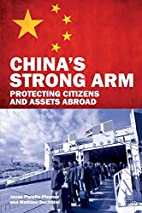 China's strong arm : protecting…