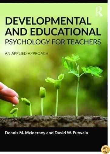 TDevelopmental and Educational Psychology for Teachers: An applied approach