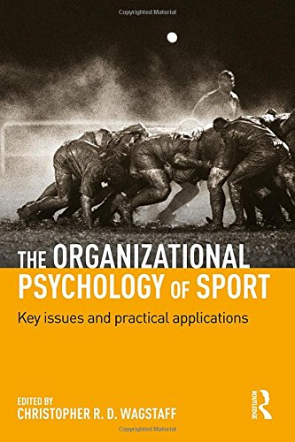the-organizational-psychology-of-sport-key-issues-and-practical-applications