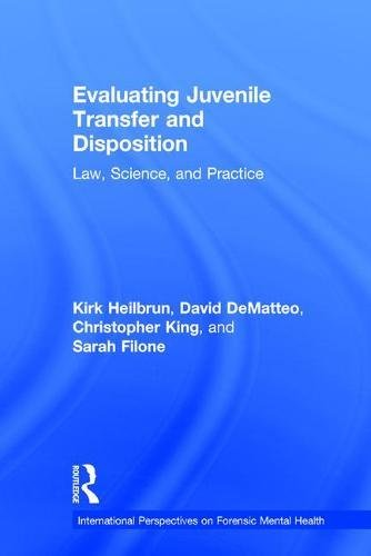 evaluating-juvenile-transfer-and-disposition-law-science-and-practice-international-perspectives-on-forensic-mental-health