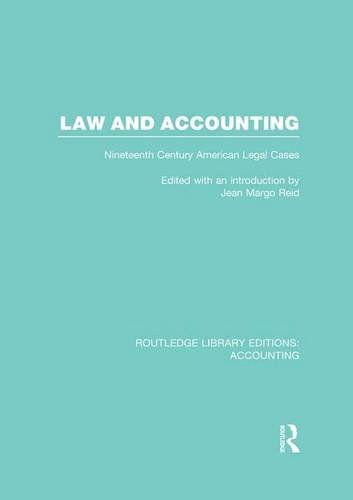 law-and-accounting-rle-accounting-nineteenth-century-american-legal-cases-routledge-library-editions-accounting