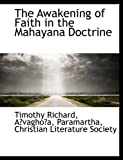 Richard, Timothy: The Awakening of Faith in the Mahayana Doctrine