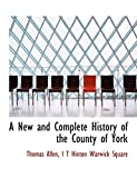 Allen, Thomas: A New and Complete History of the County of York