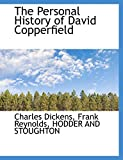 Dickens, Charles: The Personal History of David Copperfield