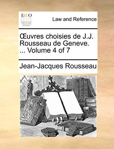 uvres-choisies-de-jj-rousseau-de-geneve-volume-4-of-7-french-edition