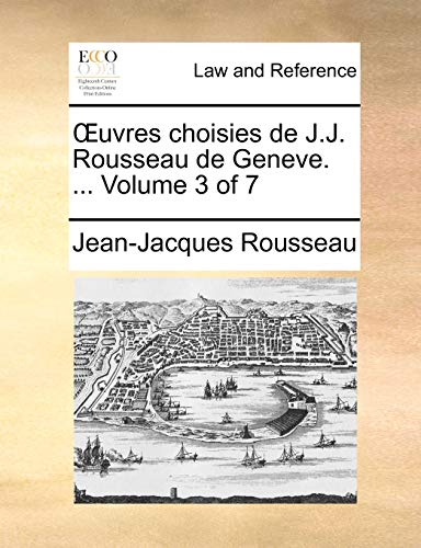uvres-choisies-de-jj-rousseau-de-geneve-volume-3-of-7-french-edition