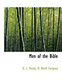 Moody, D. L.: Men of the Bible