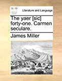 Miller, James: The yaer [sic] forty-one. Carmen seculare.
