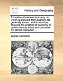 Campbell, James: A treatise of modern faulconry: to which is prefixed, from authors not generally known, an introduction, shewing the practice of faulconry in certain remote times and countries. By James Campbell, ...