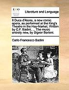 Il Duca d'Atene, a new comic opera, as…