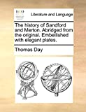 Day, Thomas: The history of Sandford and Merton. Abridged from the original. Embellished with elegant plates.