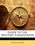 Martin, Thomas: Guide to the Military Examination