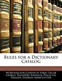 Ford, Worthington Chauncey: Rules for a Dictionary Catalog